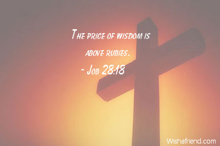 Job 28 18 Quote The Price Of Wisdom Is Above Rubies