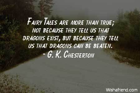 Any interesting quotes about fairy tales?