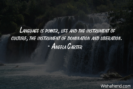 power in language and culture In ls, language and culture co-constitute and co-contextualize each other  that : power relations play a crucial role in social interactions between language.