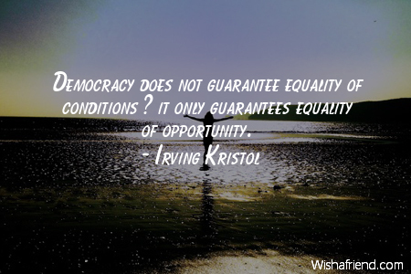 Equality of Opportunity Quotes Equality of Opportunity